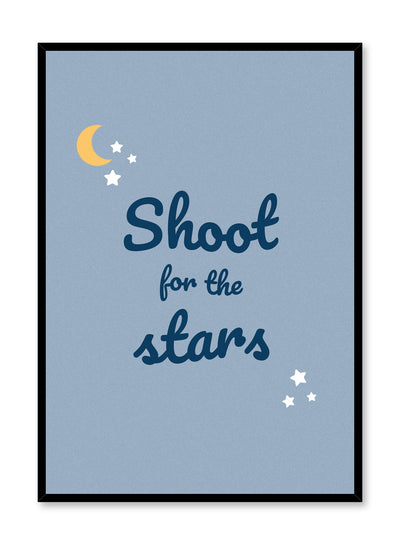 Scandinavian poster with blue graphic typography design of Shoot for the Stars by Opposite Wall
