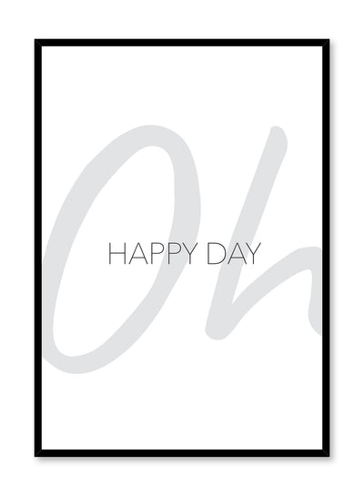 Oh happy day modern minimalist typography art print by Opposite Wall