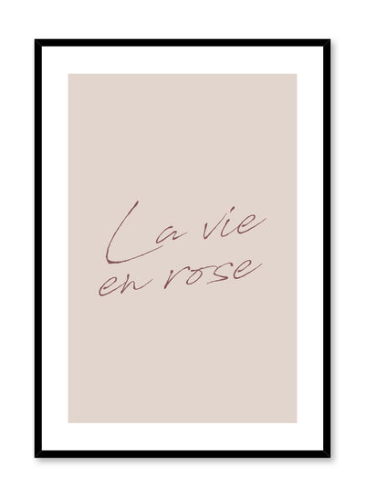 Scandinavian poster by Opposite Wall with trendy La vie en rose typography design