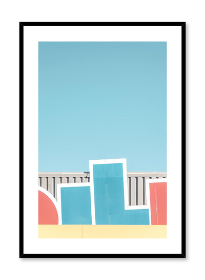 Minimalist design poster by Opposite Wall with urban photography of bright lettering