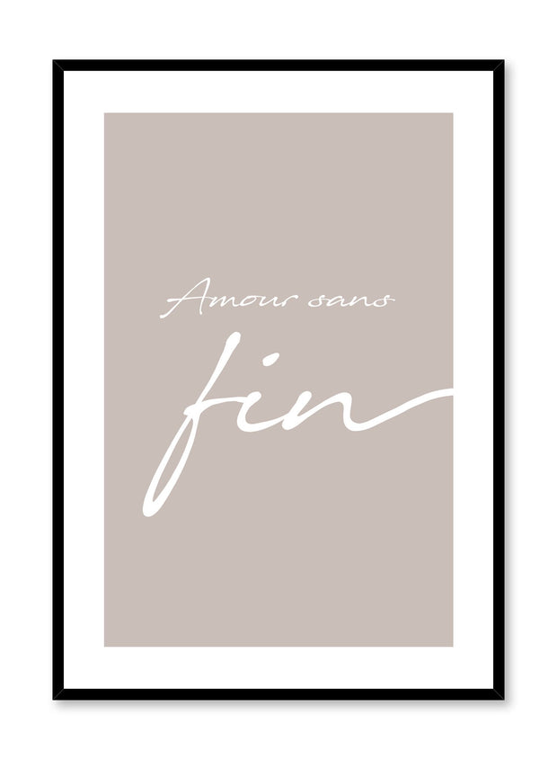 Amour sans fin in Beige minimalist typography cursive art print by Opposite Wall