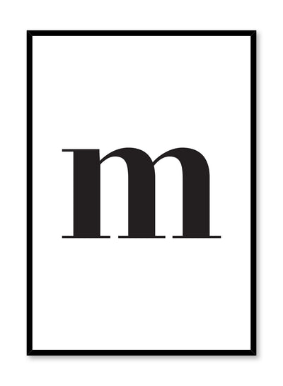 Scandinavian poster with black and white graphic typography design of lowercase letter M by Opposite Wall