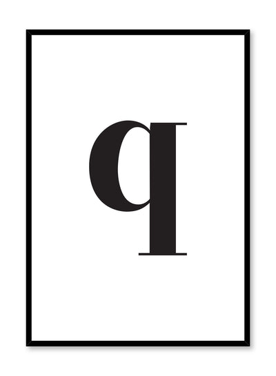 Scandinavian poster with black and white graphic typography design of lowercase letter Q by Opposite Wall