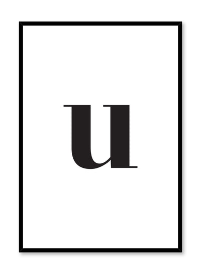 Scandinavian poster with black and white graphic typography design of lowercase letter U by Opposite Wall