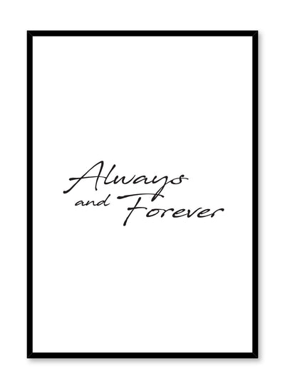 Scandinavian poster with black and white graphic typography design of Always and Forever text by Opposite Wall