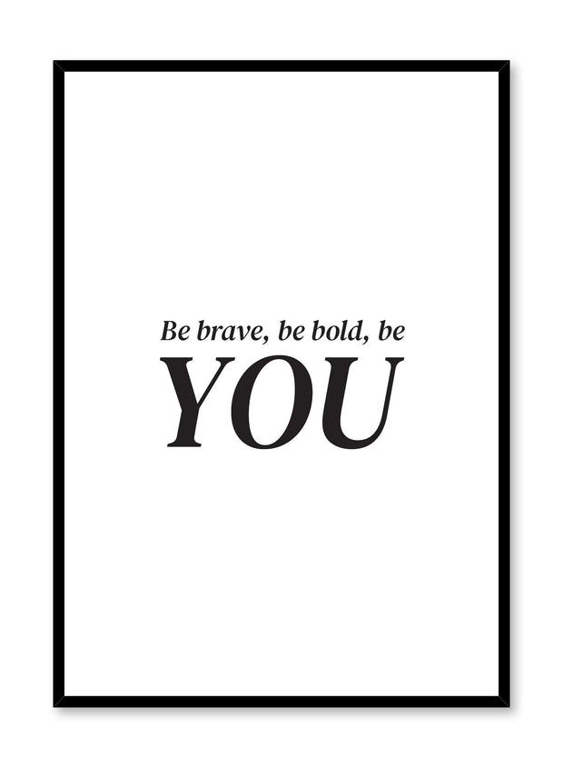 Scandinavian poster with black and white graphic typography design of Be You text by Opposite Wall
