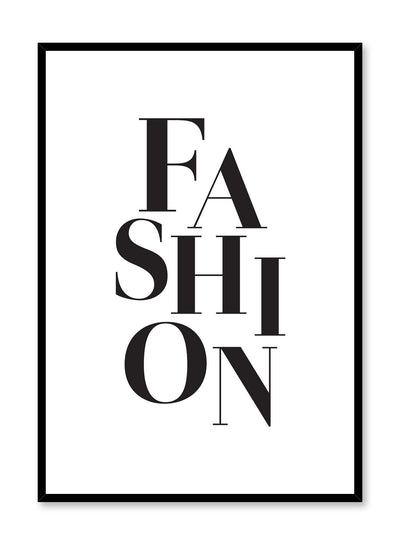 Scandinavian poster with black and white graphic typography design of Fashion by Opposite Wall