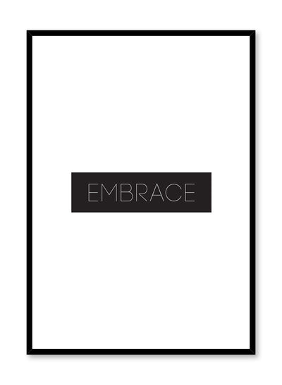 Scandinavian poster with black and white graphic typography design of Embrace text by Opposite Wall