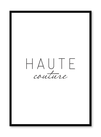 Scandinavian poster with black and white graphic typography design of Haute Couture text by Opposite Wall