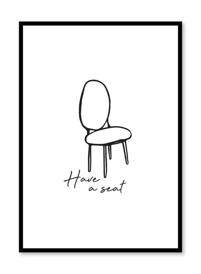 Minimalist poster by Opposite Wall with Have A Seat illustration