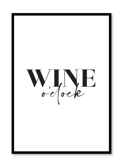 Minimalist poster by Opposite Wall with Wine O' Clock black and white typography