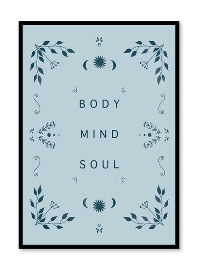Celestial typography poster by Opposite Wall with quote of Body Mind Soul