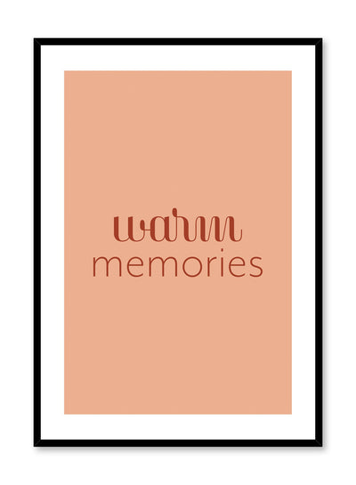 Minimalist typography poster by Opposite Wall with Warm Memories quote in orange