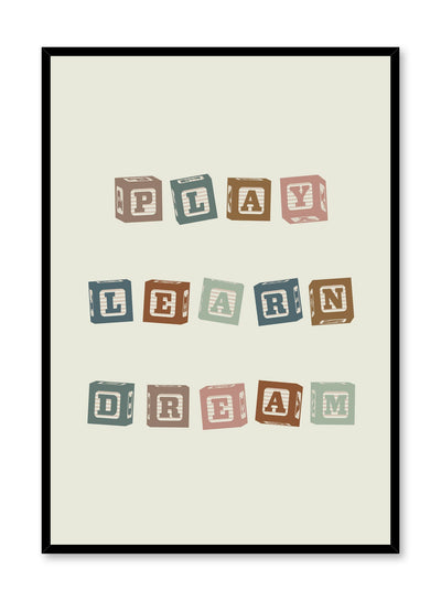 Kids nursery typography poster by Opposite Wall with Play Learn Dream