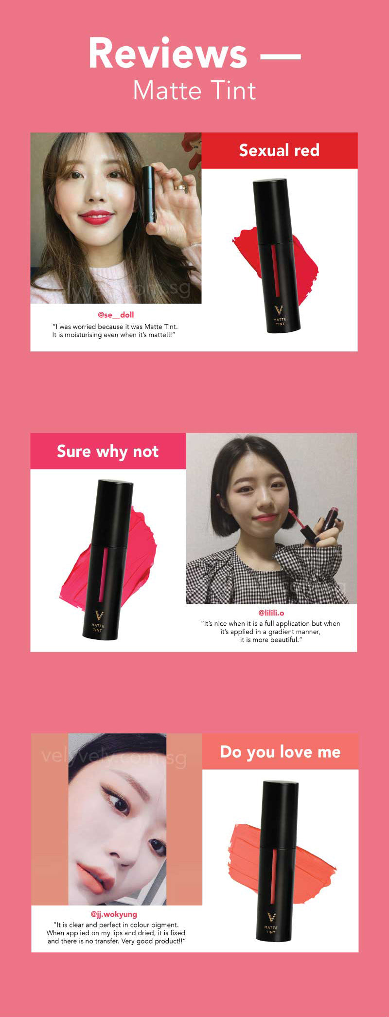 Check out our reviews by the Vely Girls in Korea! Dont you think the colours of the Vely Vely Matte Tint is really pretty!