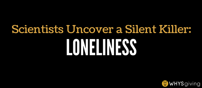 Scientists Uncover a Silent Killer: Loneliness
