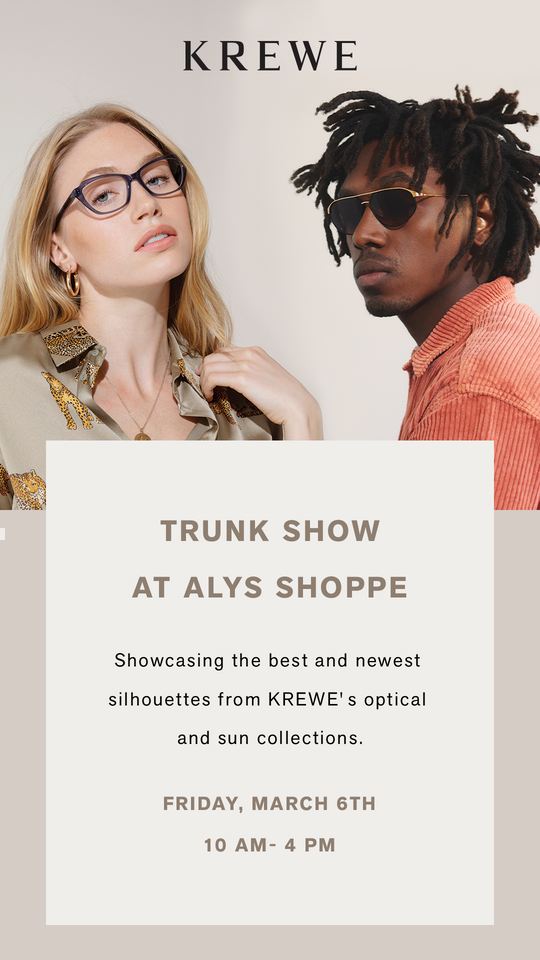 KREWE Trunk Show at the Alys Shoppe | March 6, 2020