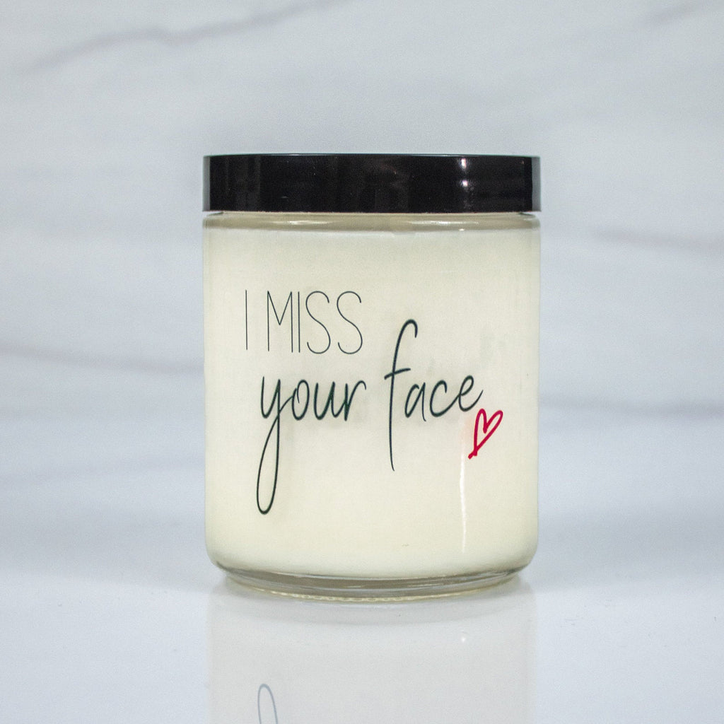 I Miss Your Face Candle with Personal Message on Back