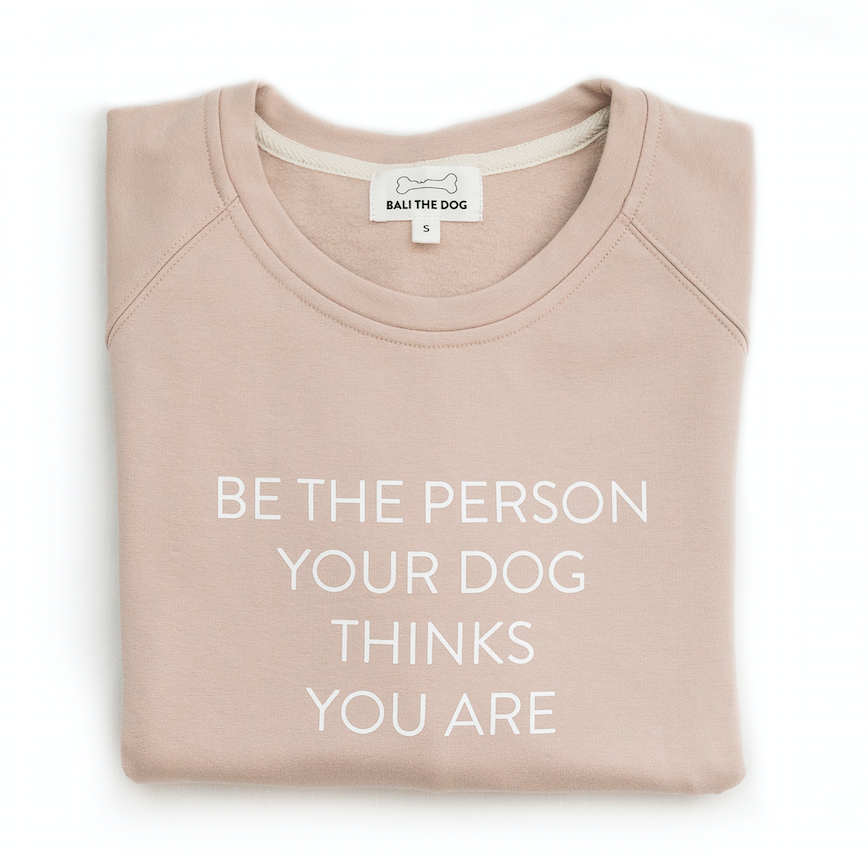Bali the Dog Dog Mum Sweatshirt Pink from balithedog, be the person your dog thinks you are