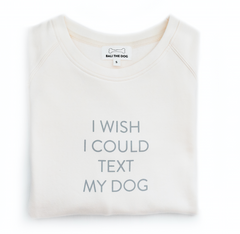 Bali the Dog Dog Mum Sweatshirt in light Vanilla White from balithedog