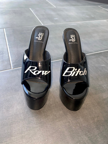 Raw Bitch Heels