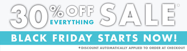 Black Friday is here! 30% OFF Everything