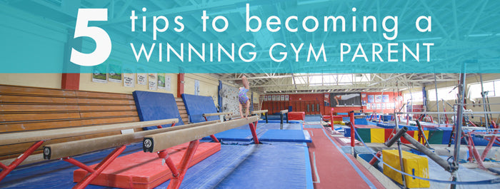 Five tips to become a Winning Gym Parent