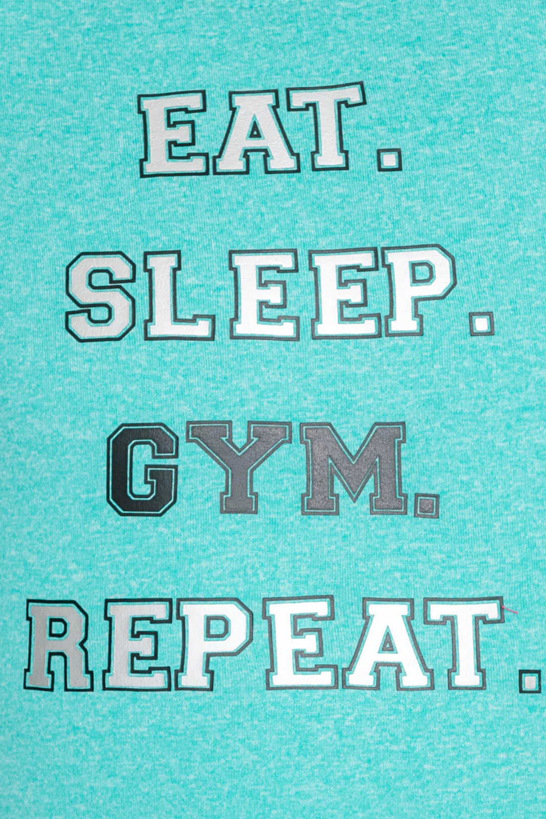 Eat. Sleep. Gym. Repeat. Leotard