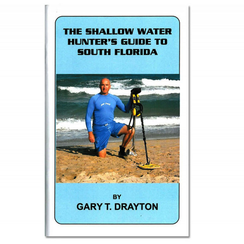 The Shallow Water Hunter's Guide To South Florida By Gary T. Drayton