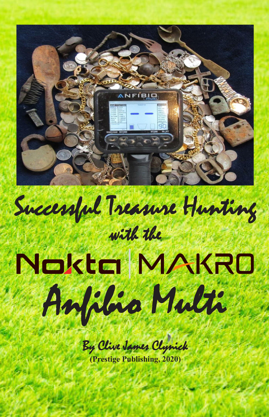 Successful Treasure Hunting with the Nokta/ Macro Anfibio Multi