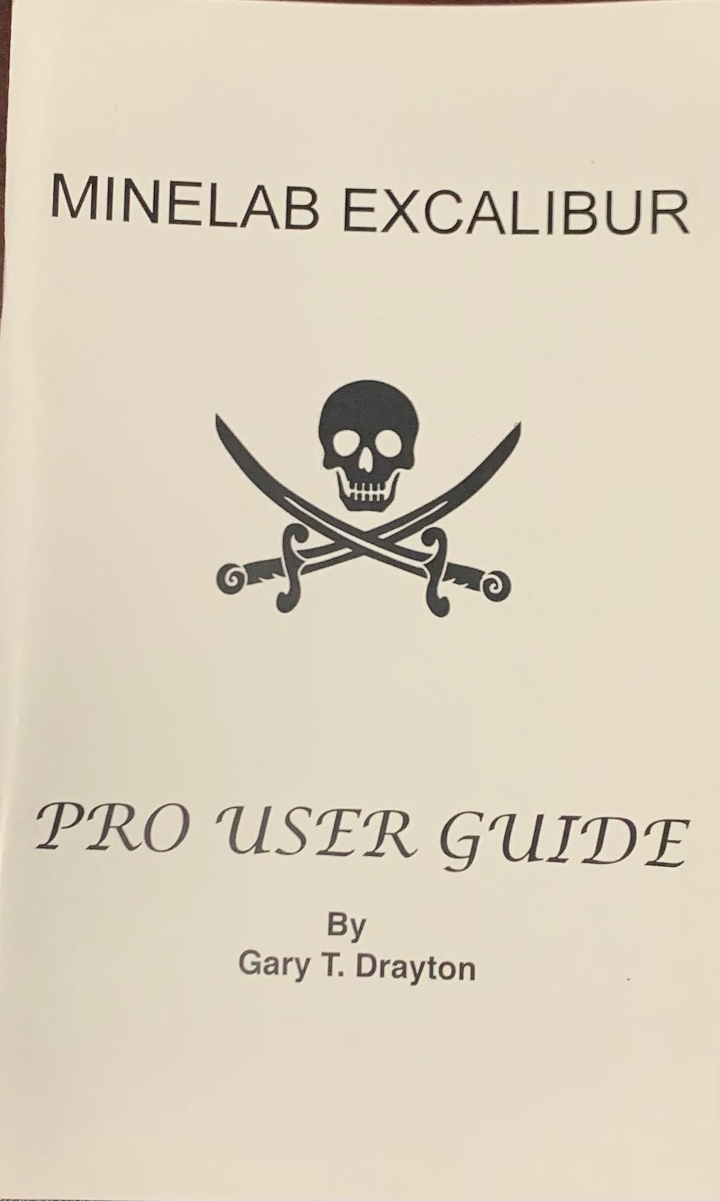 Minelab Excalibur Pro User Guide By Gary Drayton