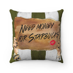 Need Starbucks Square Pillow - Studio One by Jodi Pedri