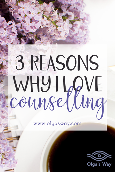 3 Reasons Why I Love Counselling