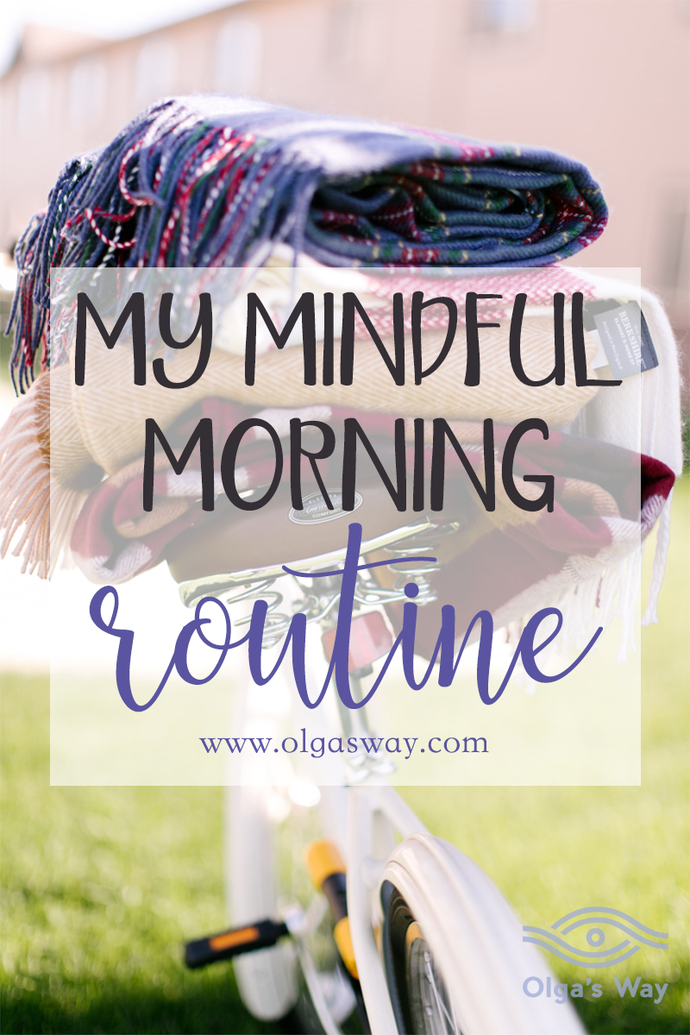 My Mindful Morning Routine
