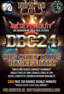 DBC 24 - Benefiting CHS Chieftans Basketball!