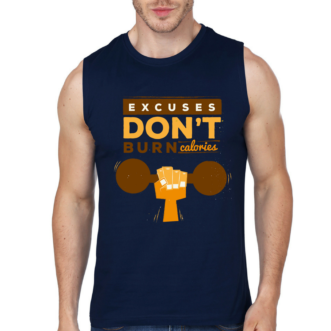 Excuses Don't Burn Calories - Tank Top