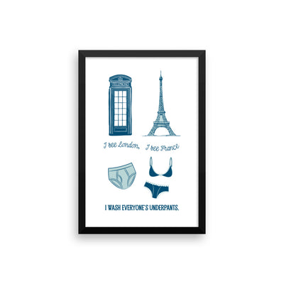 I see London I see France Laundry Framed Print