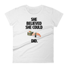 She believed she could SUSHI did t-shirt