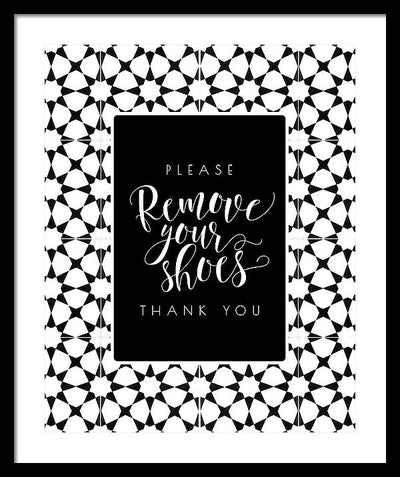 Please Remove Your Shoes - Framed Print