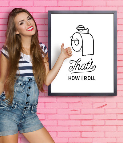 That's how I roll framed bathroom print