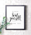 Please seat yourself framed print