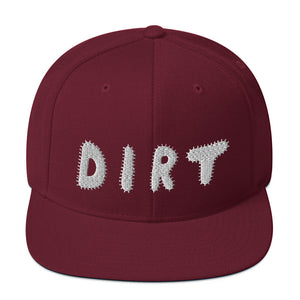 DIRT Snapback Hat with White Embroidery - DIRT