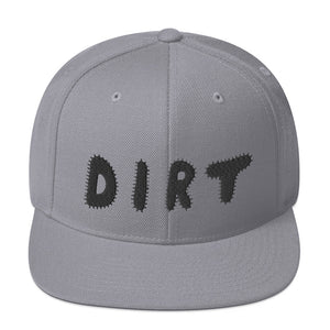 DIRT Snapback Hat with Black Embroidery - DIRT