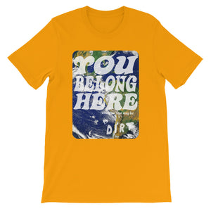 you belong here earth love dirt tee shirt gold orange