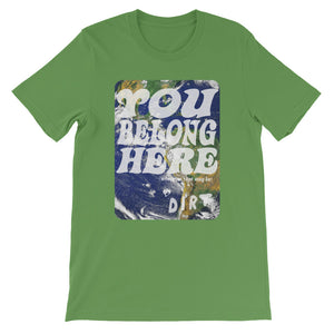 you belong here earth love dirt tee shirt leaf green