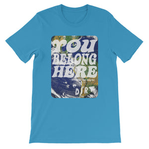 you belong here earth love dirt tee shirt ocean blue