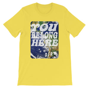 you belong here earth love dirt tee shirt yellow