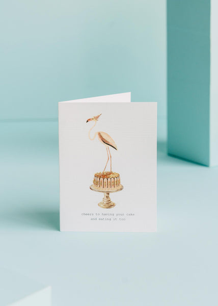 Cheers To Having Your Cake Birthday Card