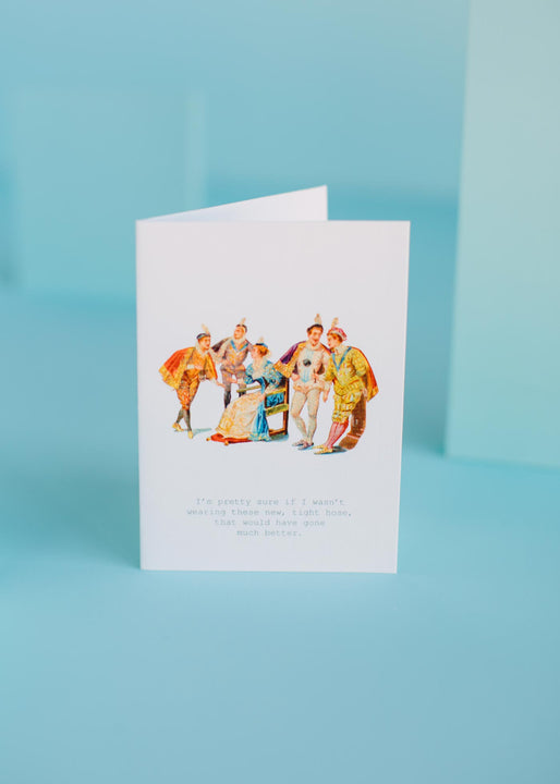 Tight Hose Greeting Card