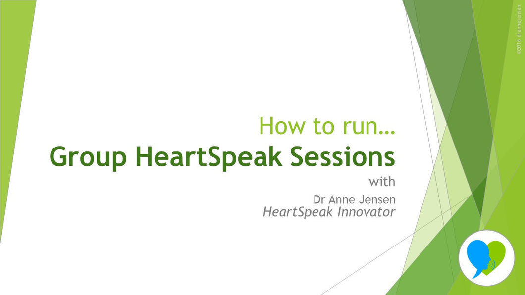 How to Run Group HeartSpeak Sessions Course